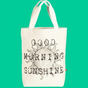 "Life is Good ""Good Morning Sunshine"" Canvas Tote"