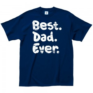 Father's Day Tee - Best Dad Ever