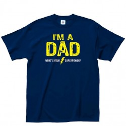 Dad Tee - Super Power