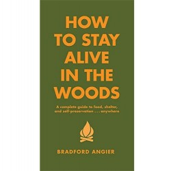 Book - How to Stay Alive in the Woods