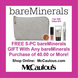 Receive a FREE 4-pc bareMinerals Gift with any bareMinerals purchase of $55.00 or more.